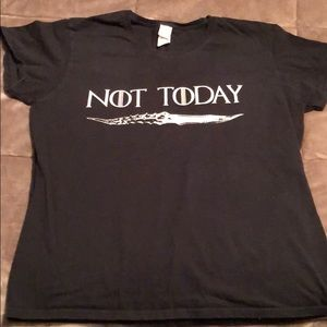 Not Today Game of Thrones shirt 2XL fits like L/XL
